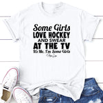 Some Girls Love Hockey And Swear At The TV