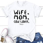 Wife Mom Cow Lover