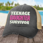 Teenage Daughter Survivor Hat