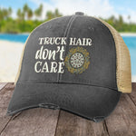 Truck Hair Don't Care Hat