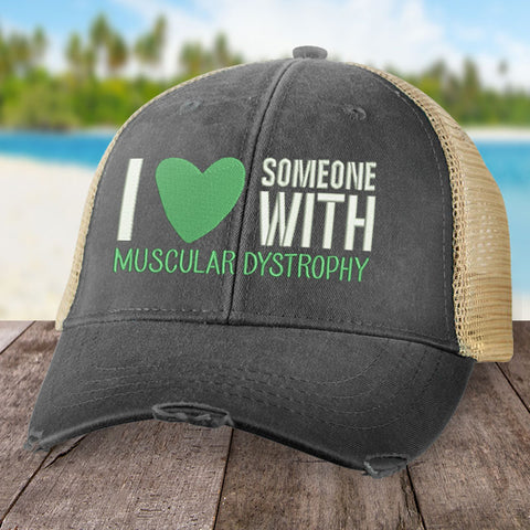 100% Donation - Muscular Dystrophy I Heart Someone Hat