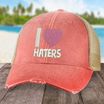 I Love Haters Hat