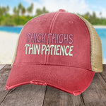 Thick Thighs Thin Patience Hat