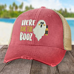 Here For The Booz Hat