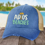 Adios Beaches Hat