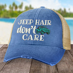 Jeep Hair, Don't Care Hat