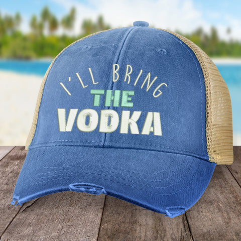 I'll Bring the Vodka Hat