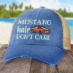Mustang Hair, Don't Care Hat