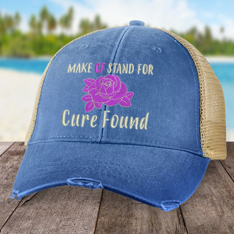 100% Donation - Cystic Fibrosis Cure Found Hat
