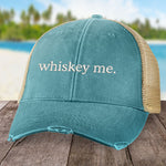 Whiskey Me Hat