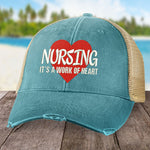 Nursing, It's a Work of Heart