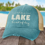 Lake Kind Of Day Hat