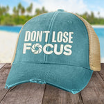 Don't Lose Focus Hat