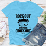 Rock Out With Your Crock Out