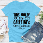 $10 Special | This Nurse Runs On Caffeine And Cuss Words