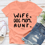 Wife Dog Mom Aunt
