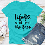 Life Is Better At The Race