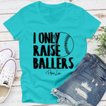 $10 Special | I Only Raise Ballers Baseball