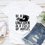Be A Unicorn In A Field Of Horses