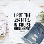 I Put The She In Cruise Shenanigans