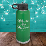 Welcome To The Shitshow Water Bottle