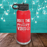 Rock The Positive Vibes Water Bottle