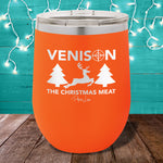 Venison The Christmas Meat 12oz Stemless Wine Cup