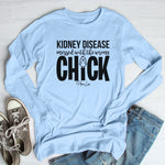 Kidney Disease Messed With The Wrong Chick