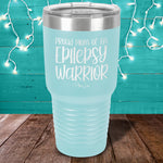 Donation - Proud Mom Of An Epilepsy Warrior Laser Etched Tumbler