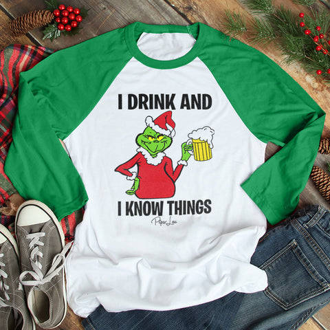 I Drink And I Know Things Grinch Christmas Raglan (Unisex)