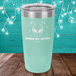 Humans Are Terrible Laser Etched Tumbler