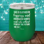 She Is Clothed In Leggings 12oz Stemless Wine Cup