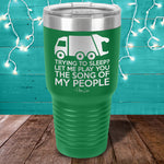 Let Me Play You The Song Of My People Truck Laser Etched Tumbler