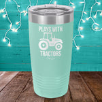 Plays With Tractors Laser Etched Tumbler