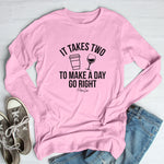 It Takes Two To Make A Day Go Right Winter Apparel