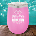 A Loud Race Car For All To Hear 12oz Stemless Wine Cup