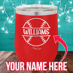 (CUSTOM) Name Baseball 12oz Stemless Wine Cup