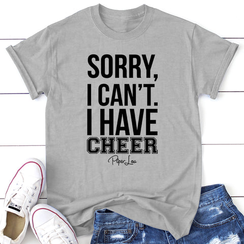 Sorry I Can't I Have Cheer