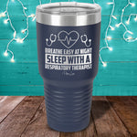 Breathe Easy At Night Laser Etched Tumbler