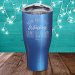 Men Are Like Whiskey Laser Etched Tumbler
