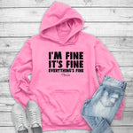 I'm Fine It's Fine Everything's Fine Winter Apparel