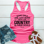 Some Girls Are Just Born With The Country In Their Souls