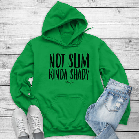 Not Slim Kinda Shady Winter Apparel