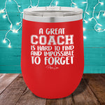 A Great Coach 12oz Stemless Wine Cup