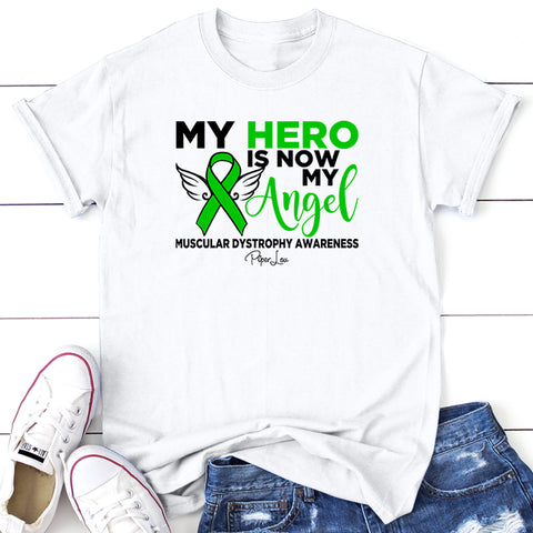 100% Donation - Muscular Dystrophy - My Hero Is Now My Angel