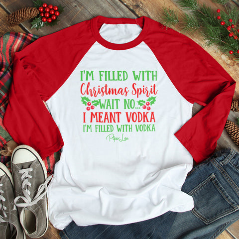I'm Filled With Christmas Vodka Christmas Raglan (Unisex)