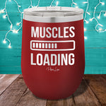 Muscles Loading 12oz Stemless Wine Cup