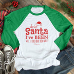Dear Santa I Could Have Been Worse Christmas Raglan (Unisex)