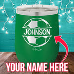 (CUSTOM) Name Soccer Stemless Wine Cup