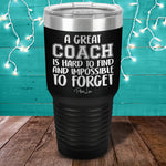 A Great Coach Laser Etched Tumbler